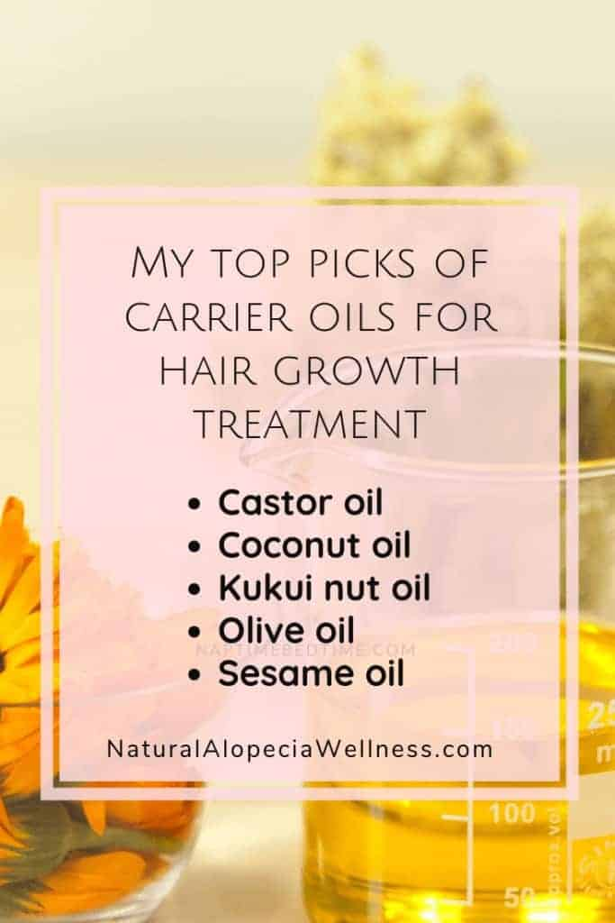 Top carrier oils for hair growth treatment on Natural Alopecia Wellness Pin