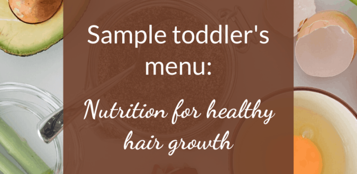 Foods for hair growth for children with Alopecia