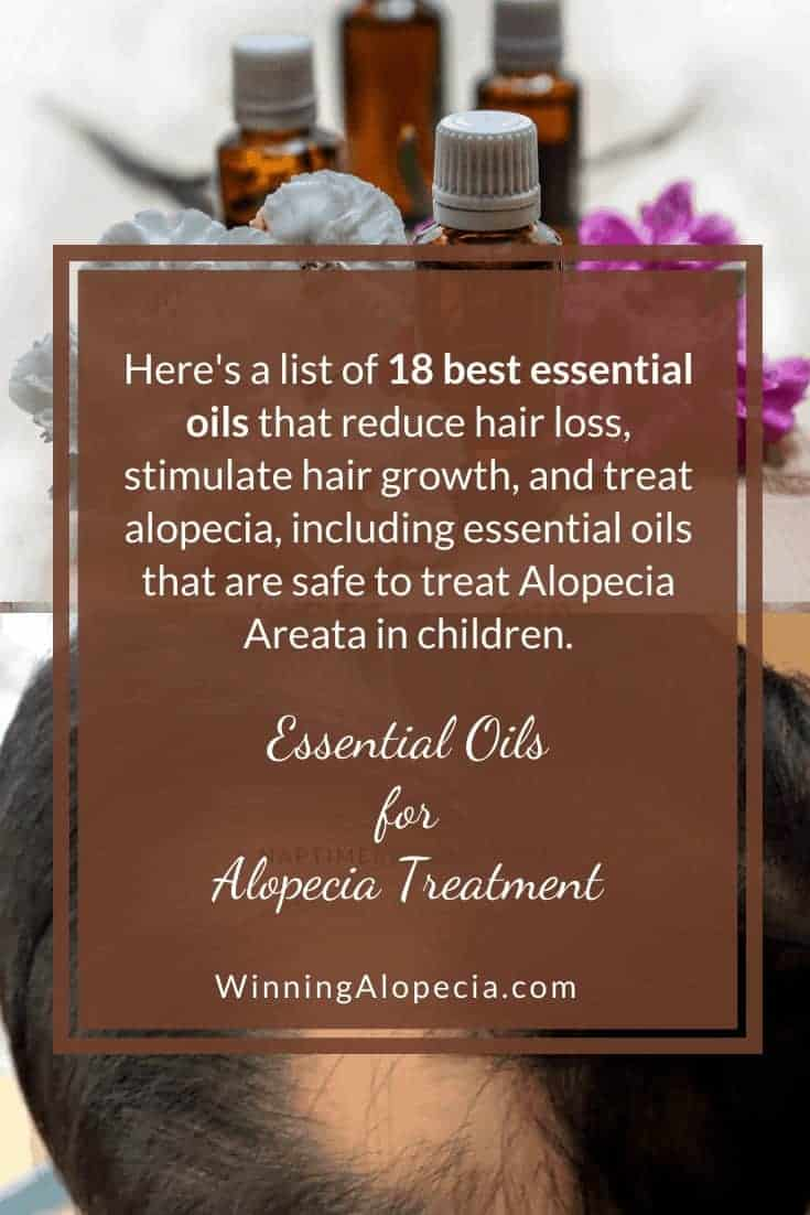 18 best essential oils for hair growth and Alopecia treatment on Winning Alopecia Pinterest